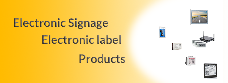 Show products in category Digital signage and Electronic label products